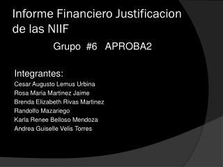 Informe Financiero  Justificacion  de las NIIF