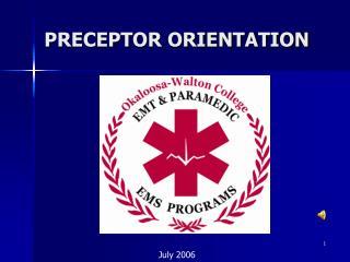 PRECEPTOR ORIENTATION