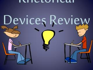 Rhetorical  Devices Review