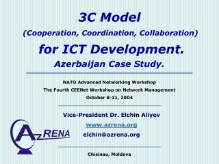3C Model (Cooperation, Coordination, Collaboration) for ICT Development. Azerbaijan Case Study.