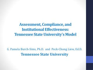 Assessment, Compliance, and Institutional Effectiveness: Tennessee State University's Model