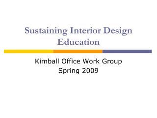 Sustaining Interior Design Education