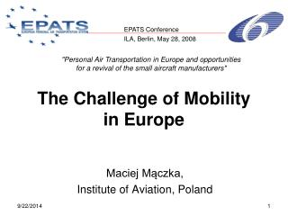 The Challenge of Mobility  in Europe