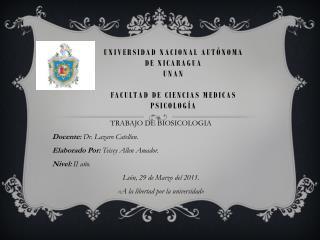 Universidad nacional autónoma  de Nicaragua  unan facultad de ciencias medicas psicología
