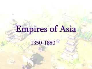 Empires of Asia