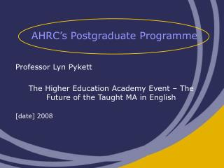 AHRC's Postgraduate Programme