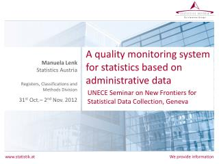 A  quality monitoring system for statistics based  on administrative  data