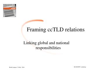 Framing ccTLD relations