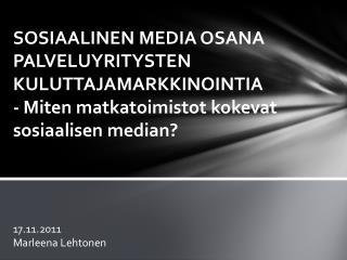 17.11.2011 Marleena Lehtonen