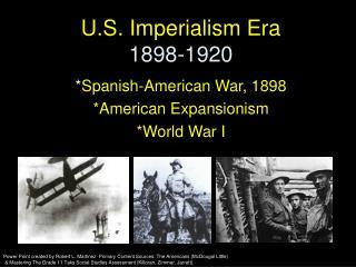 U.S. Imperialism Era 1898-1920