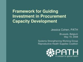 Framework for Guiding Investment in Procurement Capacity Development