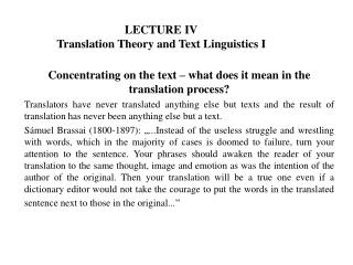 LECTURE IV Translation Theory and Text Linguistics  I