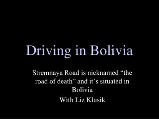 Driving in Bolivia