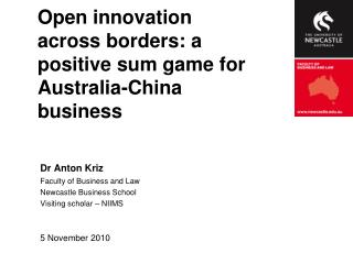 Open innovation across borders: a positive sum game for Australia-China business