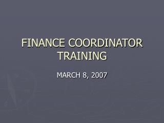 FINANCE COORDINATOR TRAINING