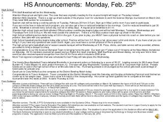 HS Announcements:  Monday, Feb. 25 th