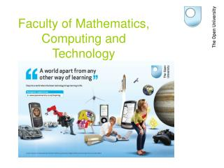Faculty of Mathematics, Computing and Technology