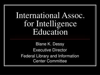 International Assoc. for Intelligence Education