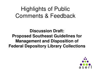 Highlights of Public Comments & Feedback