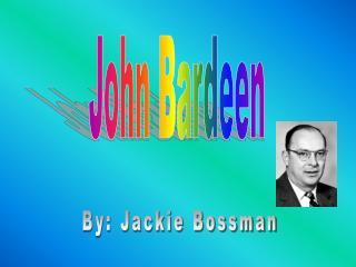 John Bardeen