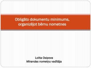 Obligāto dokumentu minimums, organizējot bērnu nometnes