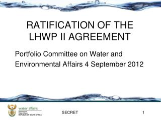 RATIFICATION OF THE LHWP II AGREEMENT