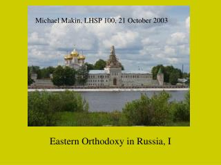 Eastern Orthodoxy in Russia, I
