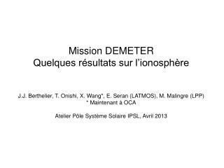 Mission DEMETER Quelques résultats sur l'ionosphère