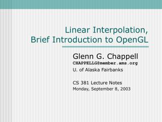 Linear Interpolation, Brief Introduction to OpenGL