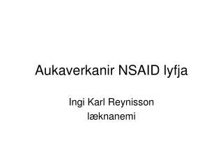Aukaverkanir NSAID lyfja