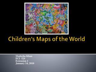 Children's Maps of the World