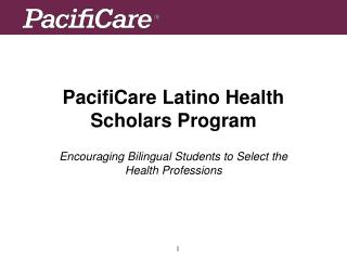 PacifiCare Latino Health Scholars Program