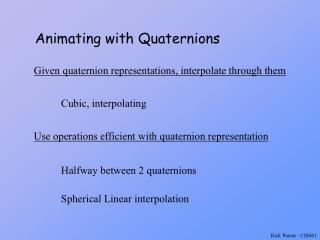 Animating with Quaternions