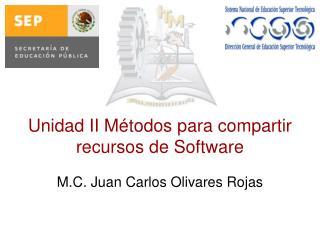Unidad II Métodos para compartir recursos de Software