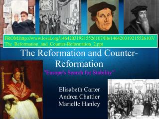"The Reformation and Counter-Reformation ""Europe's Search for Stability"""
