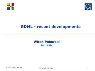 GDML - recent developments