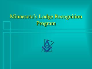 Minnesota's Lodge Recognition Program