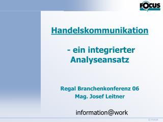 Handelskommunikation  - ein integrierter Analyseansatz Regal Branchenkonferenz 06