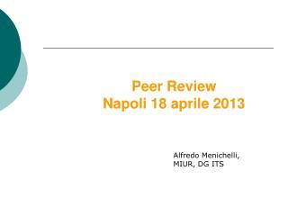 Peer Review  Napoli 18 aprile 2013