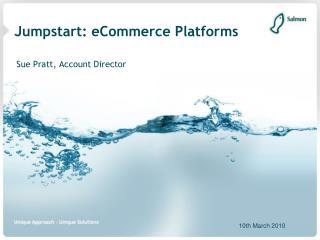 Jumpstart: eCommerce Platforms