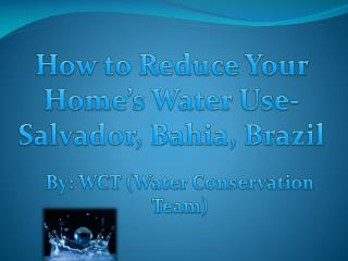 By : WCT ( Water Conservation Team )