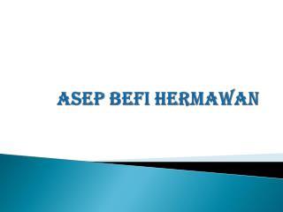 ASEP BEFI HERMAWAN