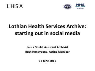 Lothian Health Services Archive: starting out in social media
