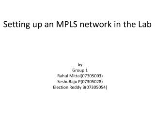 Setting up an MPLS network in the Lab