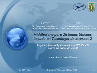 Middleware para Sistemas Ubicuos basado en Tecnología de Internet 2