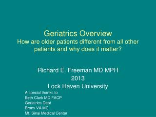 Richard E. Freeman MD MPH 2013 Lock Haven University A special thanks to  Beth Clark MD FACP