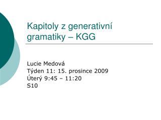 Kapitoly z generativn í gramatiky  – KGG