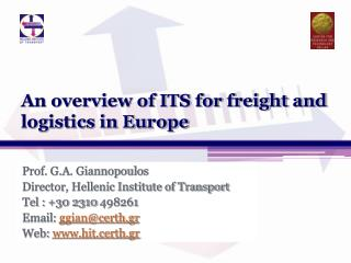 An overview of ITS for freight and logistics in Europe