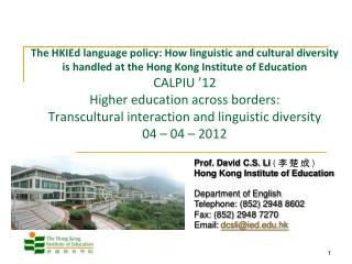 Prof. David C.S. Li  (  李 楚 成  ) Hong Kong Institute of Education