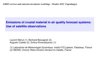 Emissions of crustal material in air quality forecast systems: Use of satellite observations
